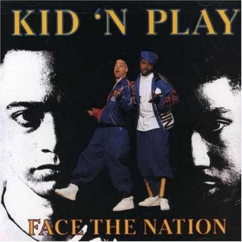 Face The Nation de Kid 'N Play