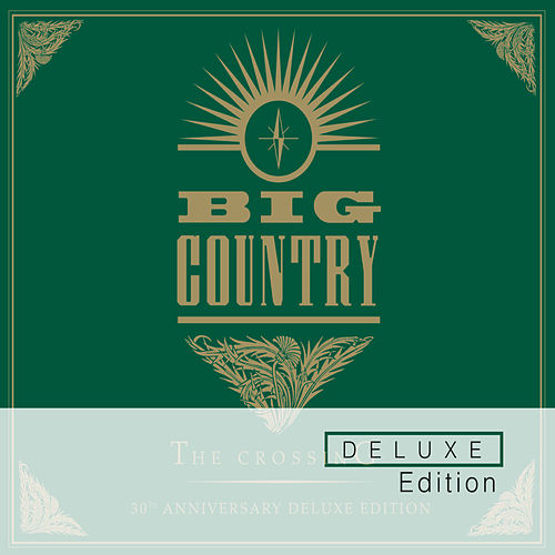 The Crossing (Deluxe Edition) by Big Country