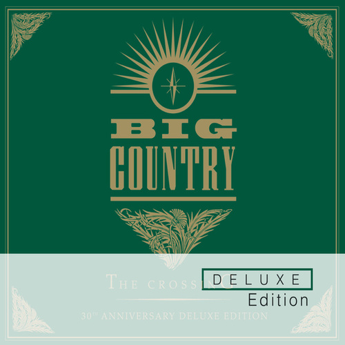 The Crossing (Deluxe Edition) von Big Country