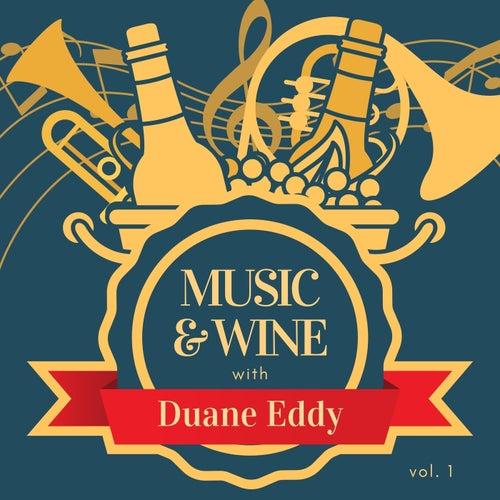 Music & Wine with Duane Eddy, Vol. 1 by Duane Eddy
