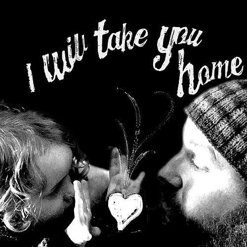 I Will Take You Home von Aaron Gibson