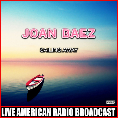 Sailing Away de Joan Baez