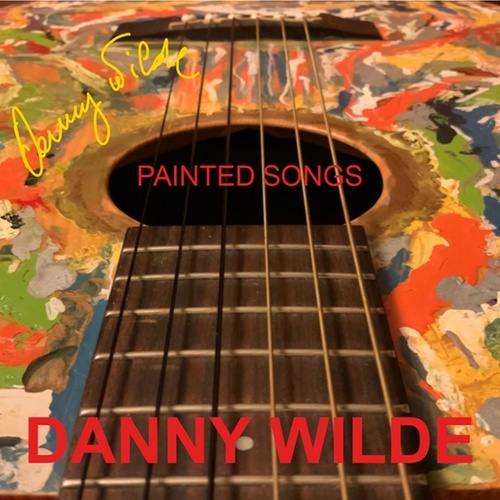 Painted Songs de Danny Wilde
