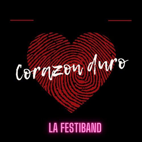 Corazon Duro de La Festiband