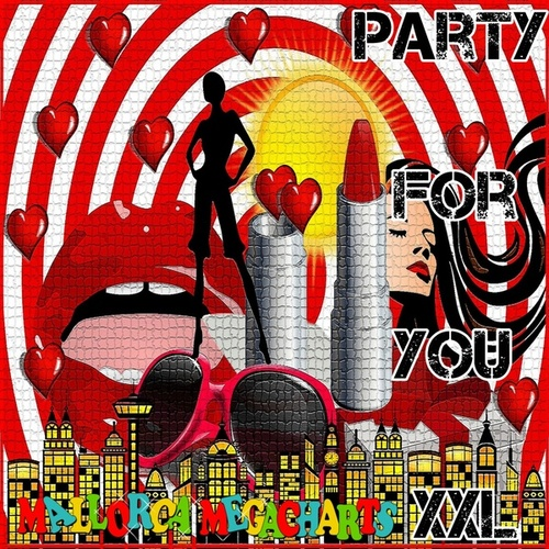 Party for You XXL by Various Artists