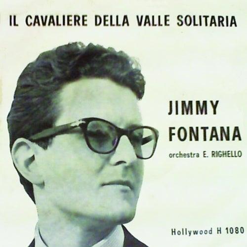 Il Cavaliere Della Valle Solitaria (Motivo del 1961 Colonna Sonora Del Film Il Cavaliere Della Valle Solitaria) de Jimmy Fontana