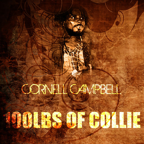 100 lbs Of Collie de Cornell Campbell