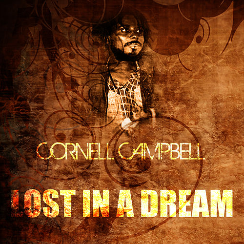 Lost In A Dream de Cornell Campbell