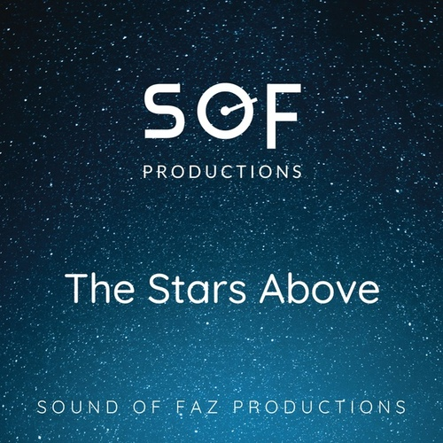 The Stars Above by Sound of Faz Productions