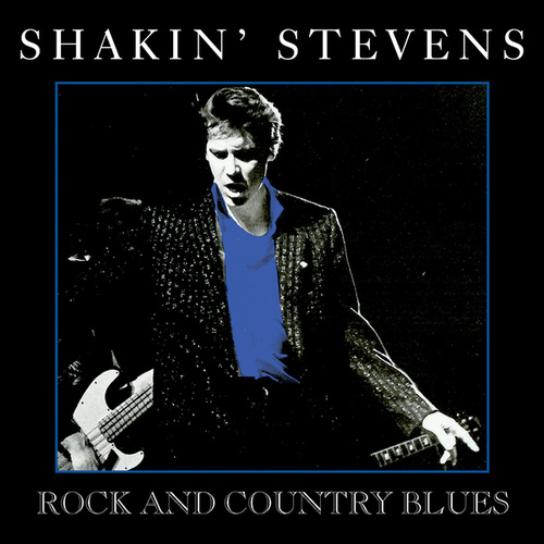 Rock and Country Blues de Shakin' Stevens