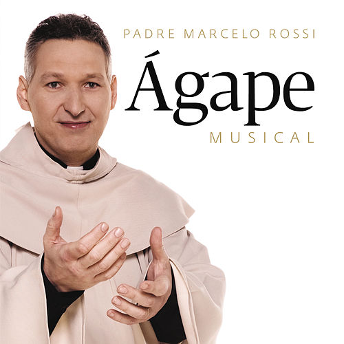 Ágape Musical de Padre Marcelo Rossi