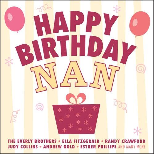 Happy Birthday Nan (Digital Version) by Various Artists
