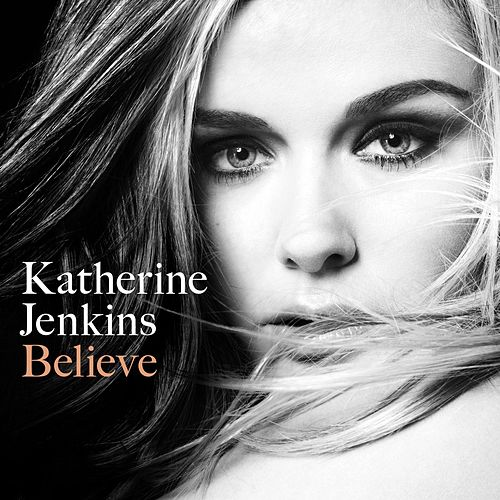 Believe by Katherine Jenkins