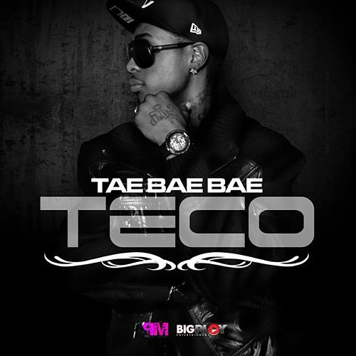 Teco - Single de Tae Bae Bae