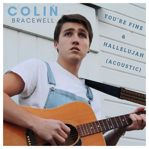 You're Fine & Hallelujah by Colin Bracewell