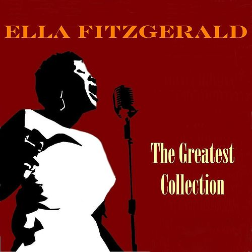 The Greatest Collection von Ella Fitzgerald