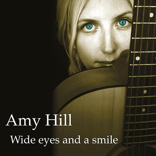 Wide Eyes & a Smile by Amy Hill