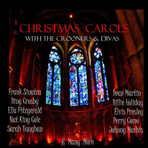 Christmas Carols With the Crooners & Divas de Various Artists