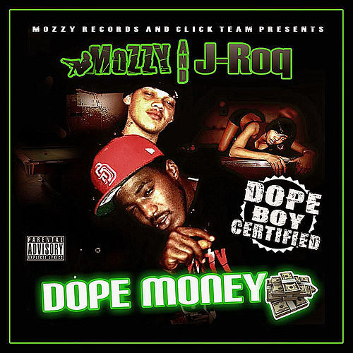 Dope Money (Mozzy Records & Click Team Presents) von Mozzy