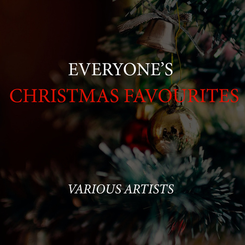Everyone's Christmas Favourites de Various Artists