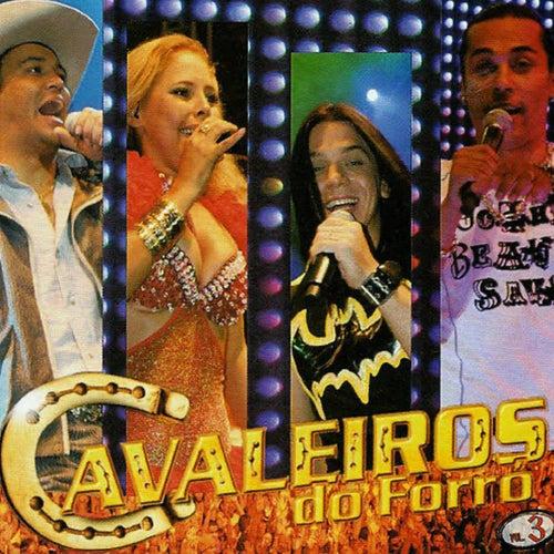 Cavaleiros, Vol. 3 (Ao Vivo em Caruaru) de Cavaleiros do Forró