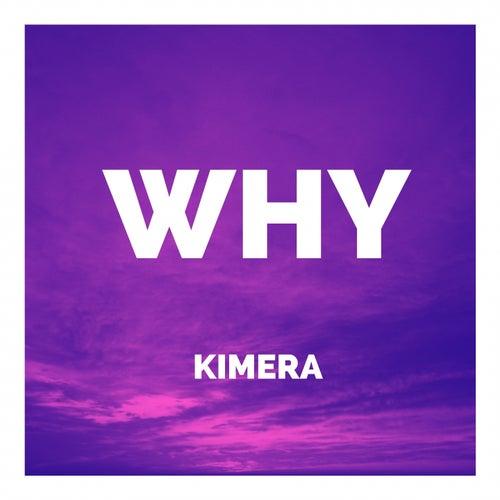 Why by Kimera