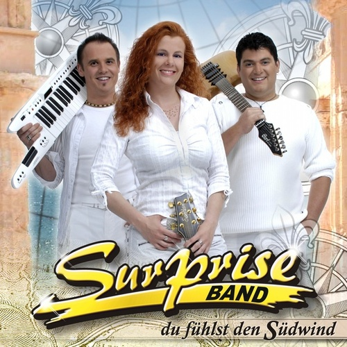 Du fühlst den Südwind by Surprise Band