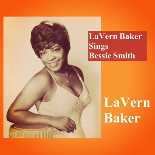 LaVern Baker Sings Bessie Smith by Lavern Baker