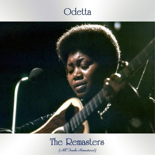 The Remasters (All Tracks Remastered) de Odetta