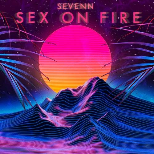 Sex on Fire de Sevenn