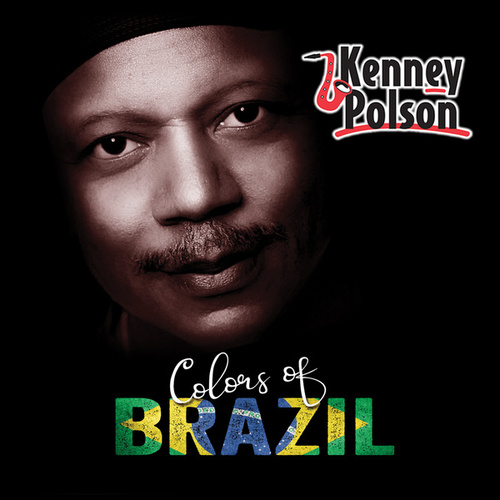 Colors of Brazil (Album) by Kenney Polson