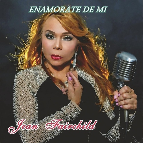 Enamorate de Mi de Jean Fairchild