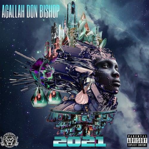 2021 by Agallah Don Bishop