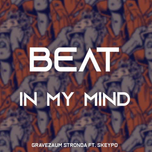Beat In My Mind fra Gravezaum Stronda
