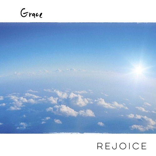 Rejoice by Grace