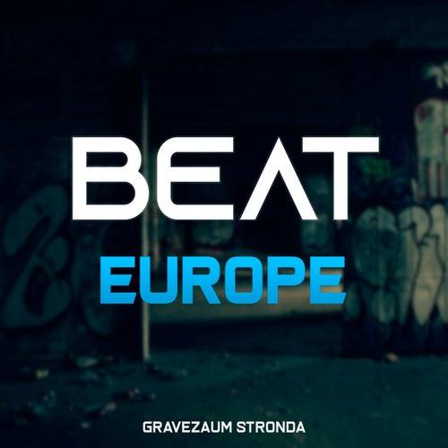Beat Europe fra Gravezaum Stronda