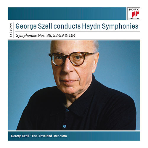 Szell Conducts Haydn Symphonies - Sony Classical Masters by George Szell