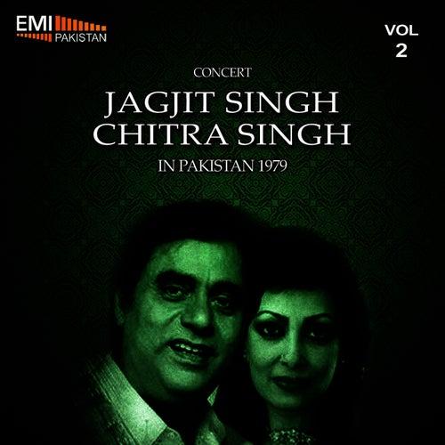 Concert Jagjit Singh & Chitra Singh in Pakistan, 1979 Vol.2 by Jagjit Singh