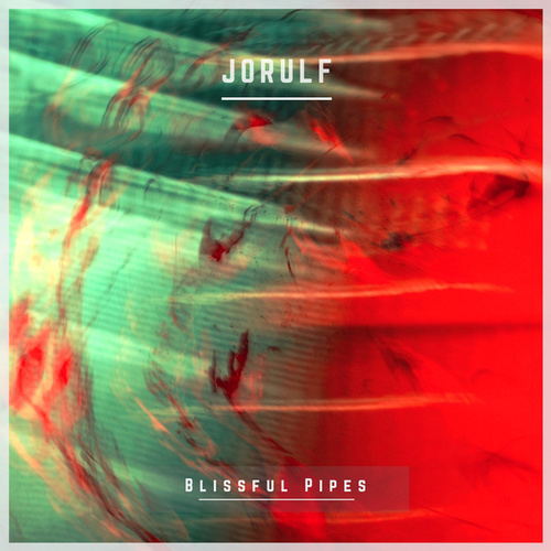 Blissful Pipes by Jorulf