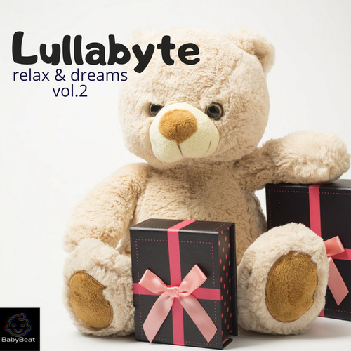 Relax and Dreams Vol.2 by Lullabyte
