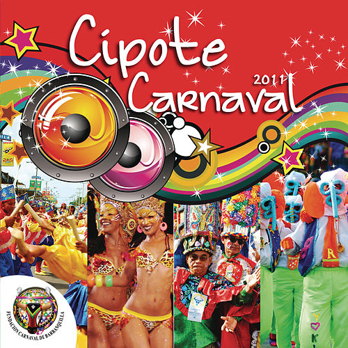 Cipote Carnaval  2011 de Various Artists