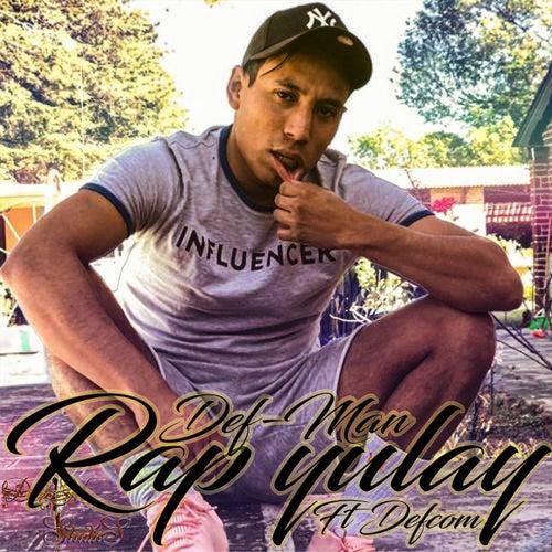 Rap yulay by Defman