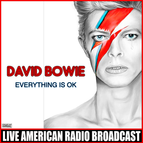 Everything Is OK (Live) by David Bowie