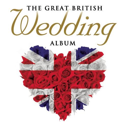 The Great British Wedding Album de Various Artists