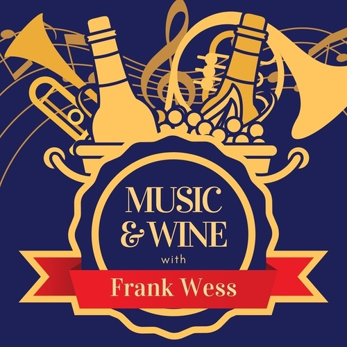Music & Wine with Frank Wess by Frank Wess