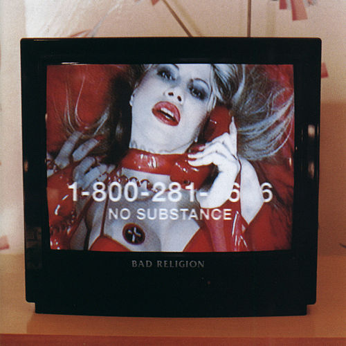 No Substance von Bad Religion