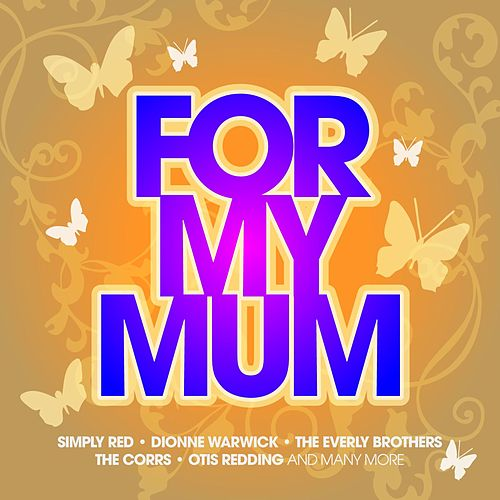For My Mum by Various Artists
