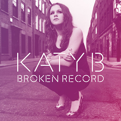 Broken Record Remixes von Katy B