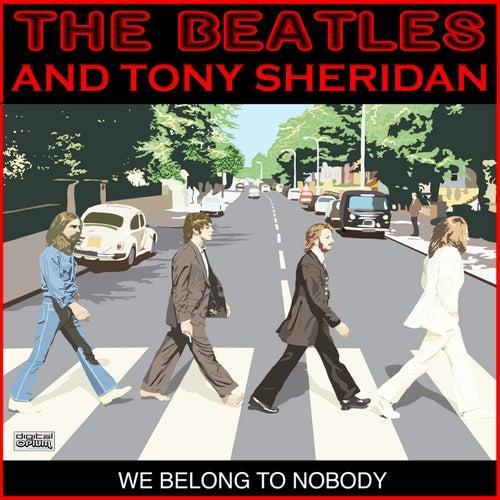 We Belong To Nobody von The Beatles