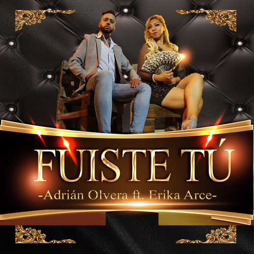 Fuiste Tú by Adrián Olvera